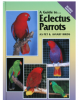 250 color photographs and comprehensive details on all aspects of keeping the Eclectus as a pet